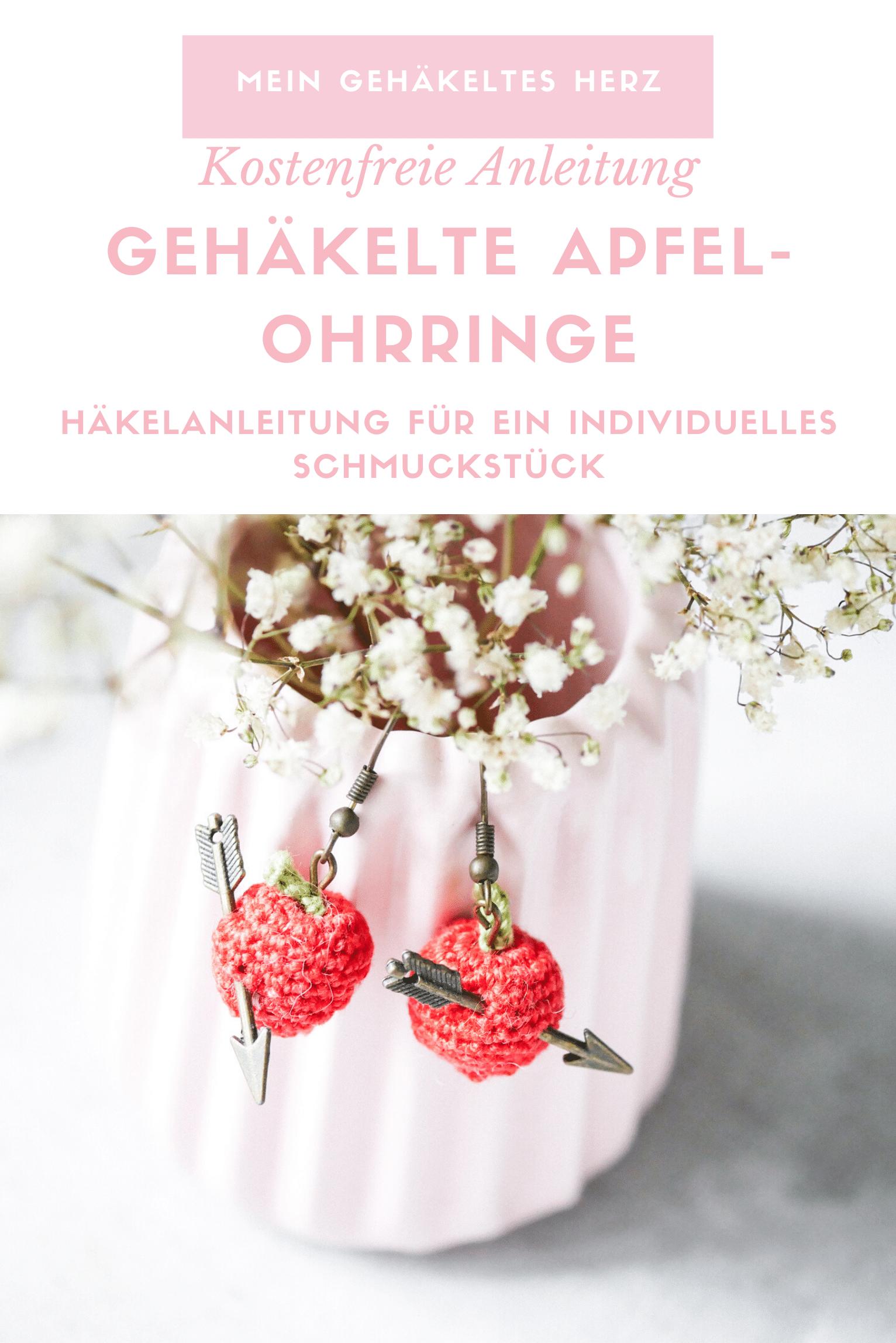 Apfel Ohrringe häkeln- Kostenlose Häkelanleitung für Individuellen Häkelschmuck
