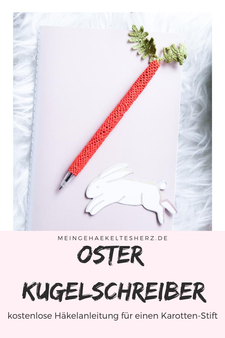 Oster Häkelanleitung- Karottenstift- mein gehäkeltes Herz