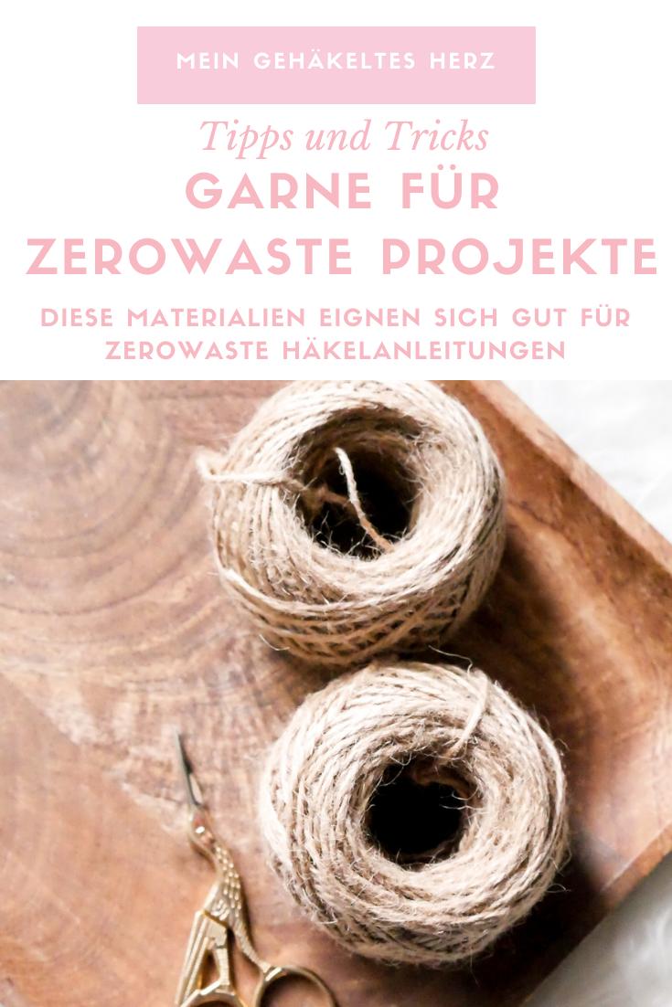 Zero Wasteprojekte häkeln- alles wichtige über die richtige Materialauswahl