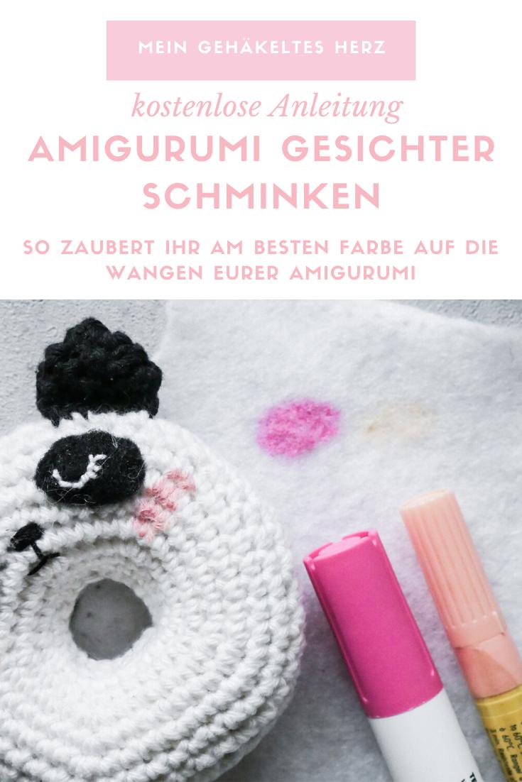 Amigurumi Gesichter Schminken, so geht es- Tipps und Tricks