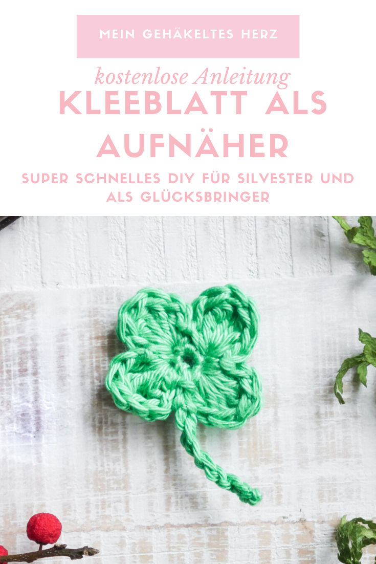 Kleeblatt häkeln- kostenlose Anleitung, Glücksbringer Silvester