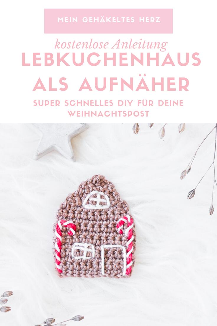 Lebkuchenhaus Aufnäher häkeln- kostenlose Anleitung