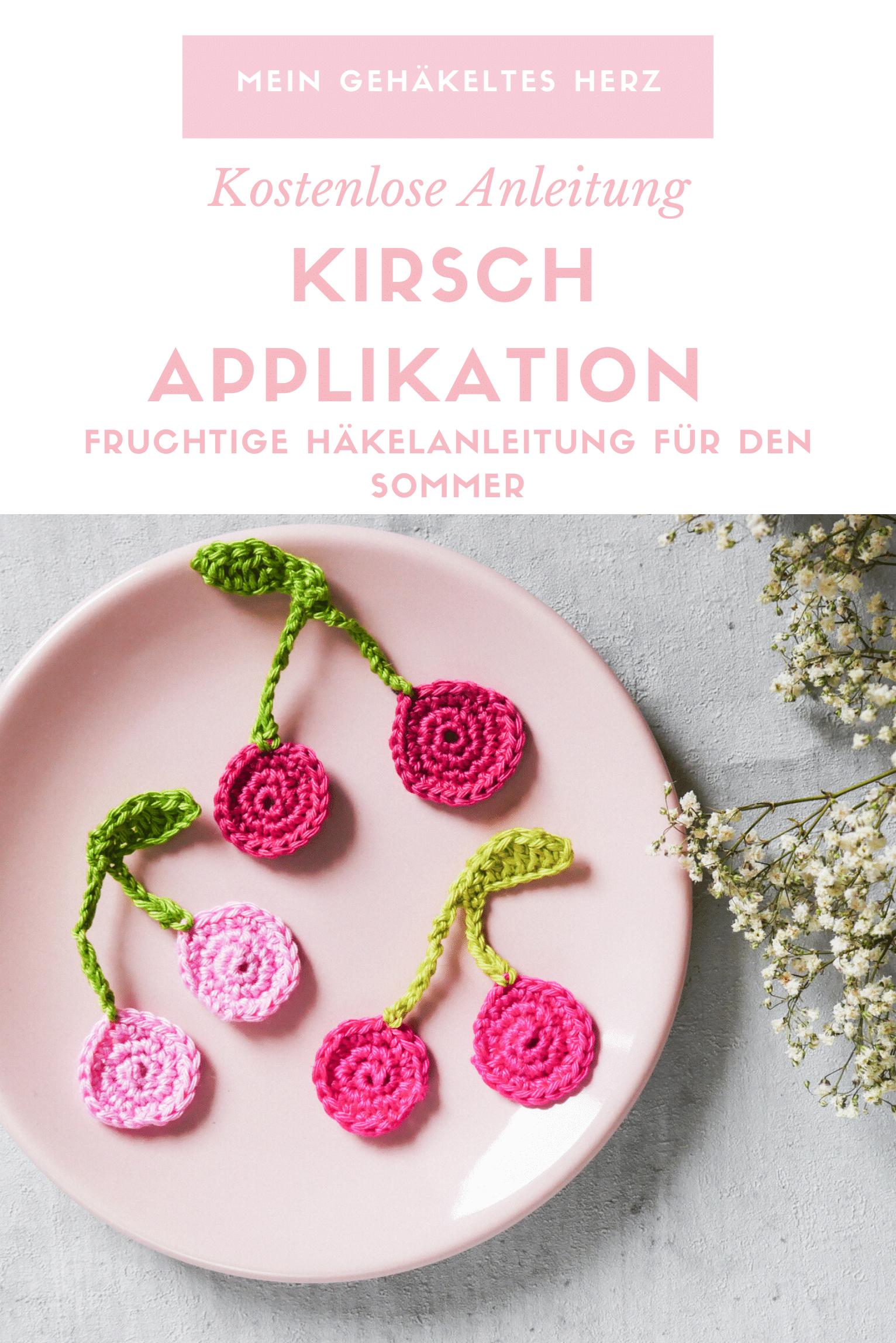 Kirsch Applikation häkeln-kostenfreie Häkelanleitung- DIY Balkon Sommer