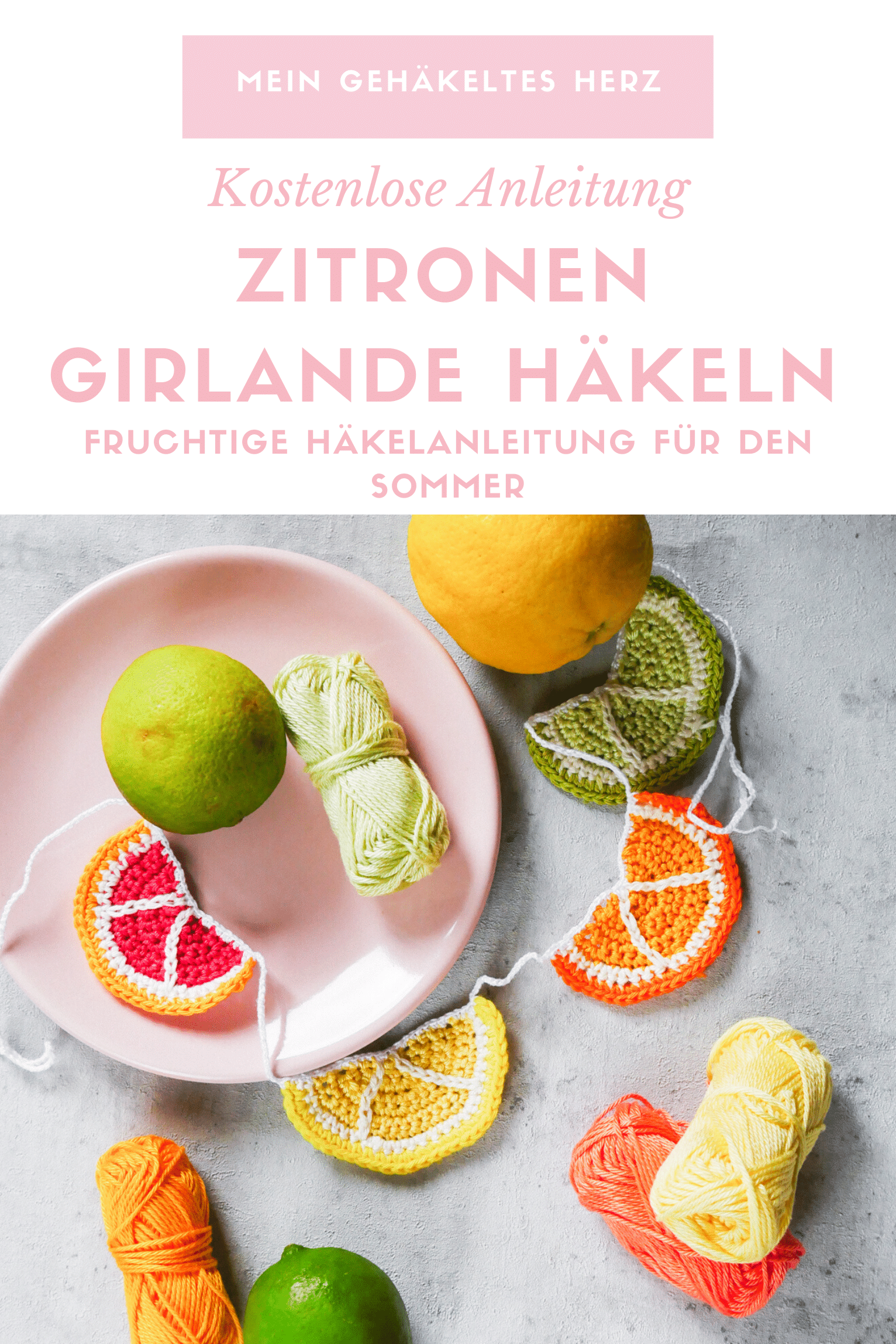 Zitrusfrucht Häkelanleitung Zitrone Limette
